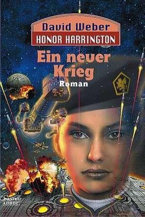 Honor Harrington. Ein neuer Krieg