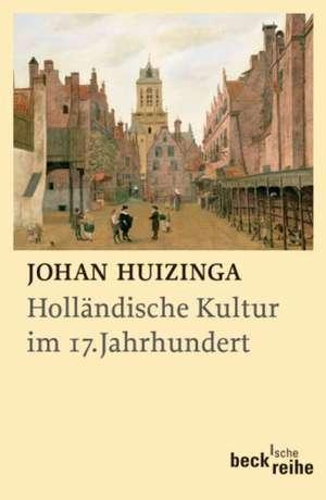 Hollaendische Kultur im 17. Jahrhundert