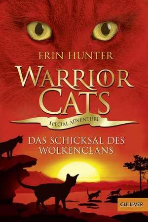 Warrior Cats - Special Adventure. Das Schicksal des WolkenClans de Erin Hunter