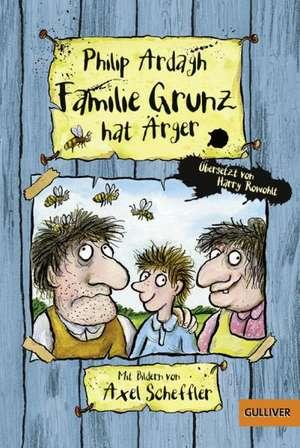Familie Grunz 01 hat Ärger de Philip Ardagh