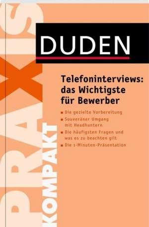 Telefoninterviews: das Wichtigste für Bewerber de Doris Brenner
