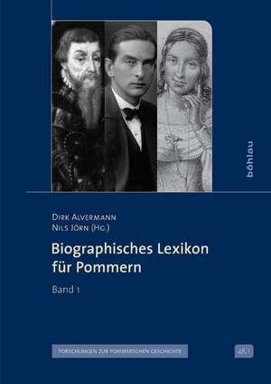 Biographisches Lexikon für Pommern Band 1 de Dirk Alvermann