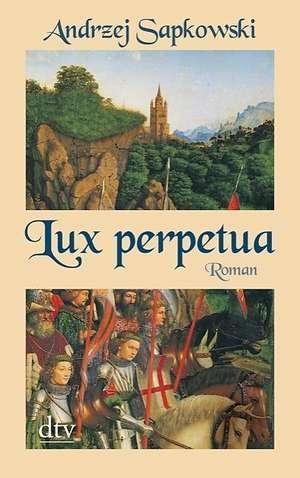 Lux perpetua de Andrzej Sapkowski