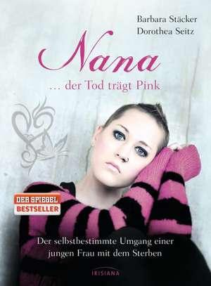 Nana - ...der Tod traegt Pink