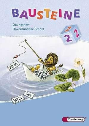 Bausteine UEbungsheft 2. Unverbundene Schrift US. Nordrhein-Westfalen