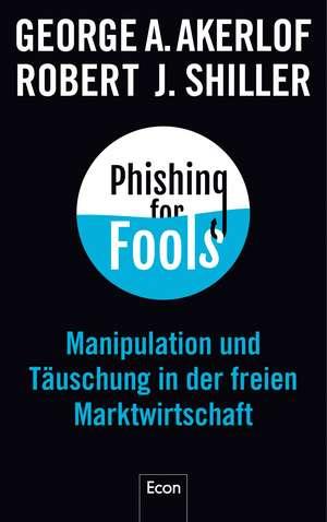 Phishing for Fools de George A. Akerlof