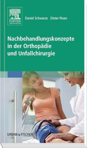 Nachbehandlungskonzepte in der Orthopaedie und Unfallchirurgie