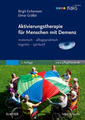 Aktivierungstherapie fuer Menschen mit Demenz - MAKS