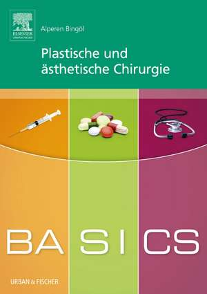 BASICS Plastische und aesthetische Chirurgie