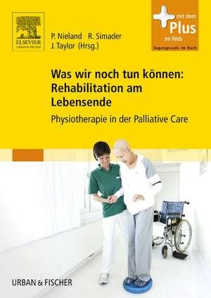 Was wir noch tun koennen: Rehabilitation am Lebensende