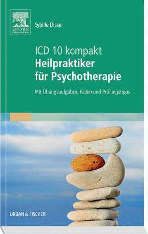 ICD-10 kompakt - Heilpraktiker fuer Psychotherapie