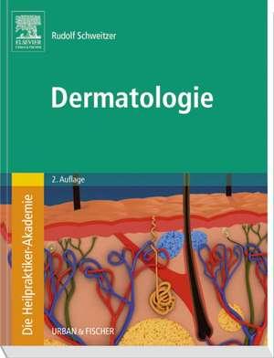 Die Heilpraktiker-Akademie. Dermatologie