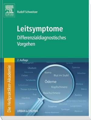 Die Heilpraktiker-Akademie. Leitsymptome