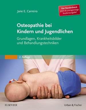 Osteopathie bei Kindern und Jugendlichen Studienausgabe