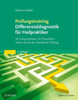 Pruefungstraining Differenzialdiagnostik fuer Heilpraktiker