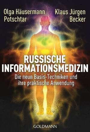 Russische Informationsmedizin de Olga Häusermann Potschtar
