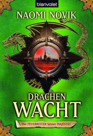 Die Feuerreiter seiner Majestaet 05. Drachenwacht