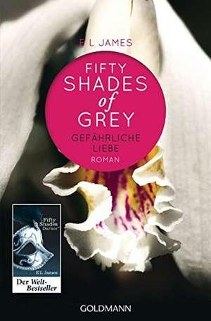 Shades of Grey 02. Gefährliche Liebe de E. L. James