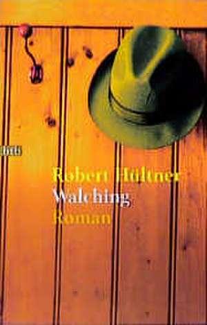 Walching de Robert Hültner