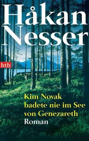 Kim Novak badete nie im See von Genezareth de Hakan Nesser