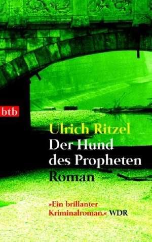 Der Hund des Propheten de Ulrich Ritzel