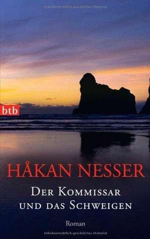 Der Kommissar und das Schweigen de Håkan Nesser