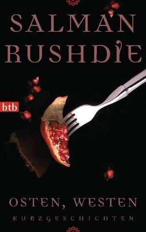 Osten, Westen de Salman Rushdie