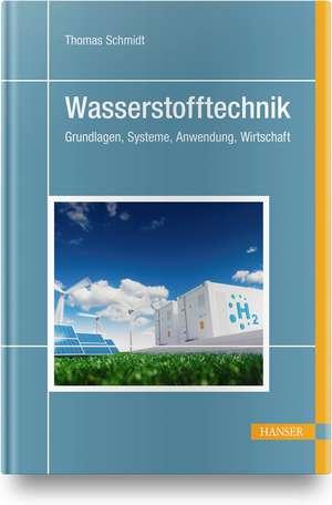 Wasserstofftechnik de Thomas Schmidt