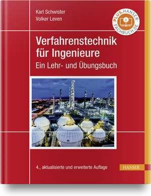 Verfahrenstechnik für Ingenieure de Karl Schwister