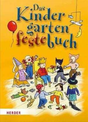Das Kindergarten-Feste-Buch de Brigitte vom Wege