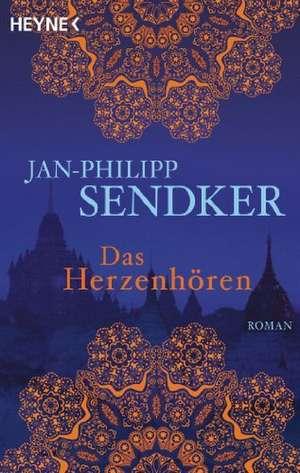 Das Herzenhören de Jan-Philipp Sendker