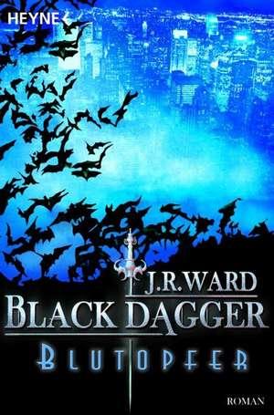 Black Dagger 02. Blutopfer