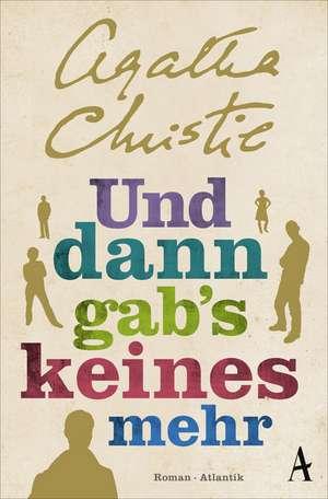 Und dann gab's keines mehr de Agatha Christie