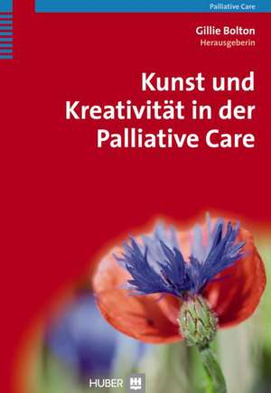 Kunst und Kreativitaet in der Palliative Care
