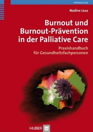 Burnout und Bournout-Praevention in der Palliative Care