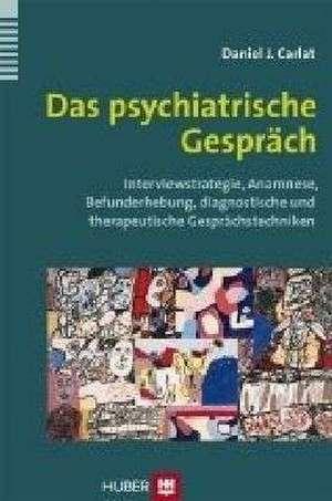 Das psychiatrische Gespraech
