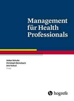 Management fuer Health Professionals