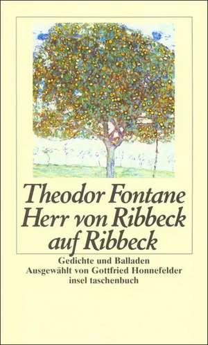 Herr von Ribbeck auf Ribbeck de Gottfried Honnefelder