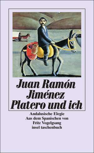 Platero und ich de Juan Ramón Jiménez