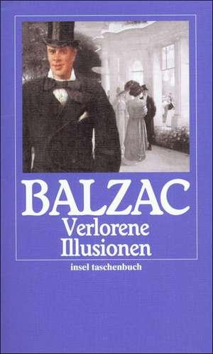 Verlorene Illusionen de Honoré de Balzac