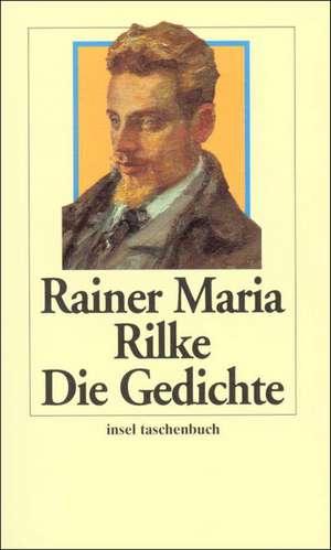 Die Gedichte de Rainer Maria Rilke