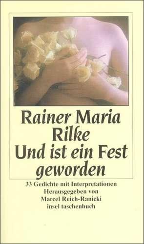 Und ist ein Fest geworden de Marcel Reich-Ranicki