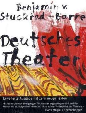 Deutsches Theater de Benjamin von Stuckrad-Barre