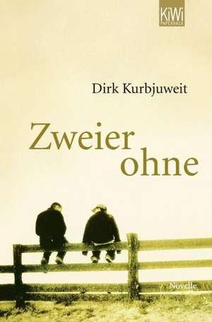 Zweier ohne de Dirk Kurbjuweit