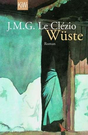 Wüste de Jean-Marie Gustave Le Clézio