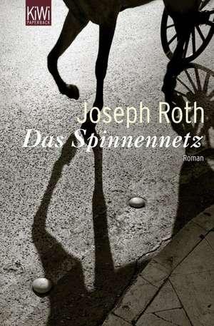 Das Spinnennetz de Joseph Roth