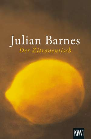 Der Zitronentisch de Julian Barnes
