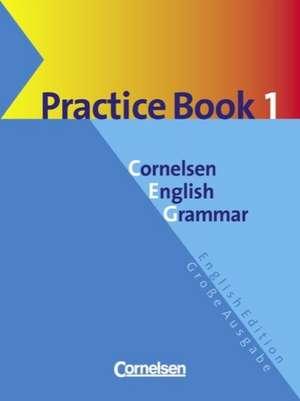 Cornelsen English Grammar. Grosse Ausgabe. Practice Book 1