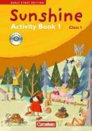 Sunshine - Early Start Edition 1. 1. Schuljahr Activity Book