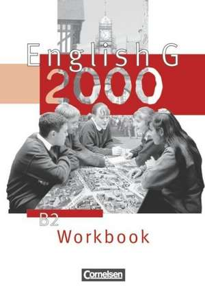 English G 2000. Ausgabe B 2. Workbook